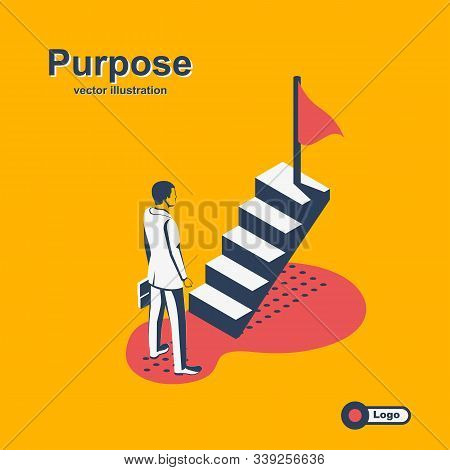 Purposeful Businessman On Stairs Goes To Flag. Beginning Of Way To Achievement Of Goal. Mission Clim