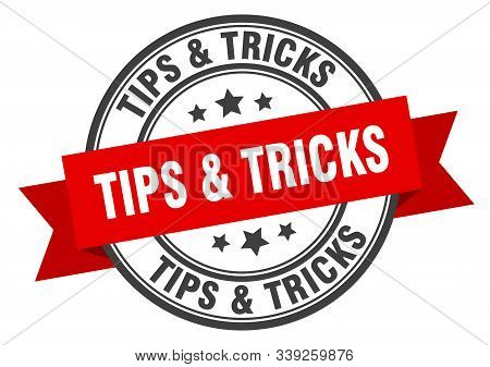 Tips And Tricks Label. Tips And Tricks Red Band Sign. Tips And Tricks