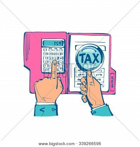 Tax Payment. Data Analysis, Paperwork, Financial Research, Report. Businessman Calculation Tax Gover