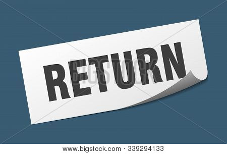 Return Sticker. Return Square Isolated Sign. Return