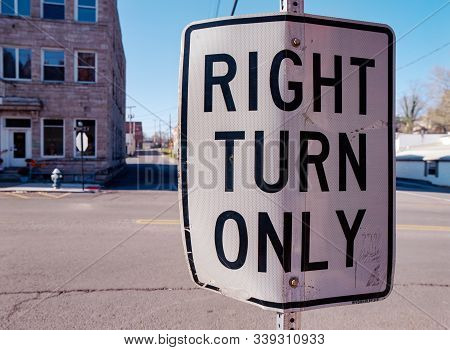 Right Turn Only Sign In Fayetteville West Virginia