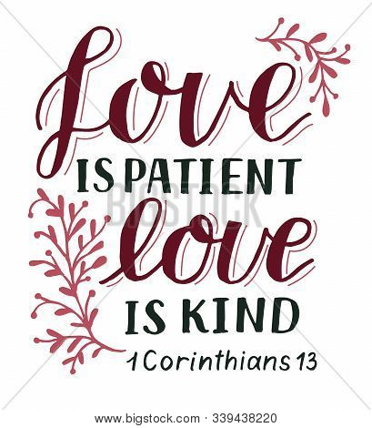 Hand Lettering With Bible Verse Love Is Patient, Kind.