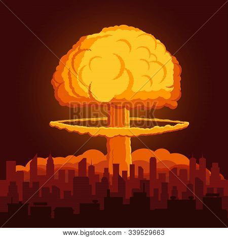 Illustration With Atomic Explosion Cloud Above City. Vector.