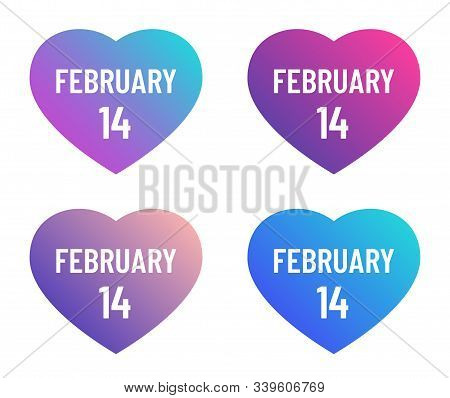 February 14 Lettering On Hearts Color Vector Illustrations. Trendy Color Gradient Heart Shapes With