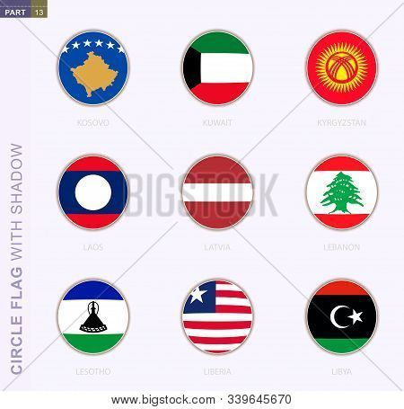 Circle flag with shadow, collection of nine round flag. Vector flags of 9 countries: Kosovo, Kuwait, Kyrgyzstan, Laos, Latvia, Lebanon, Lesotho, Liberia, Libya poster