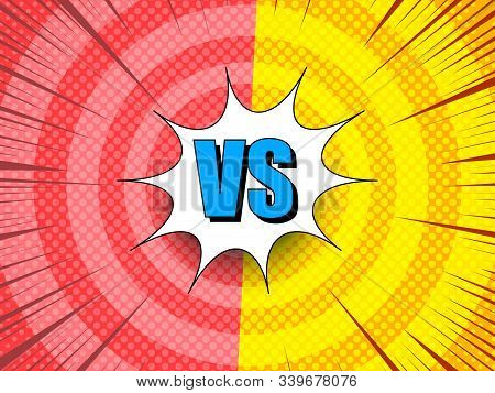Comic Elegant Bright Rivalry Background With Vs Letters White Speech Bubble Rays Halftone Circles Ef