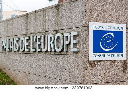 Strasbourg, Bas-rhin / France - 14. December, 2019: Close Up View Of The Council Of Europe Entrance