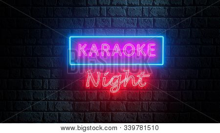 3d Neon Banner Of Karaoke Night On Brick Wall. Advertising Bright Night Karaoke Bar, Party, Disco Ba
