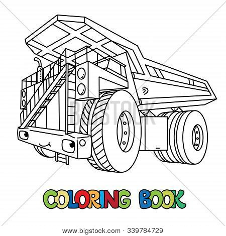 Funny Heavy Dump Truck Car With Eyes Coloring Book
