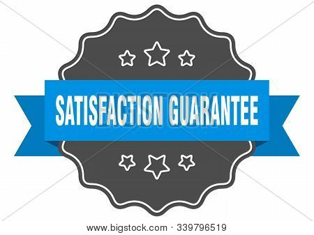 Satisfaction Guarantee Blue Label. Satisfaction Guarantee Isolated Seal. Satisfaction Guarantee