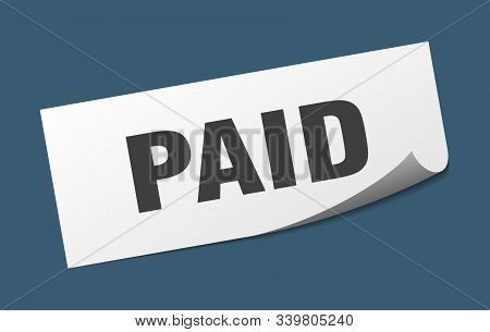 Paid Sticker. Paid Square Isolated Sign. Paid