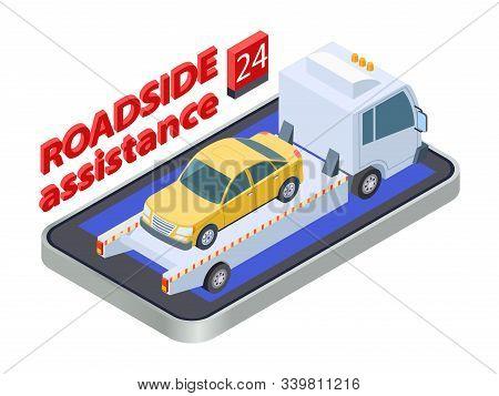 Road Assistance Concept. Isometric Tow Truck. Online Roadside Assistance, Car Service Mobile App. Au