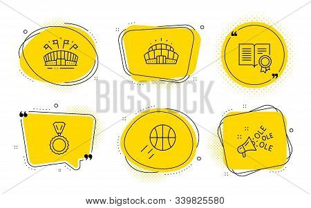 Basketball, Arena Stadium And Ole Chant Signs. Chat Bubbles. Medal, Diploma And Sports Arena Line Ic
