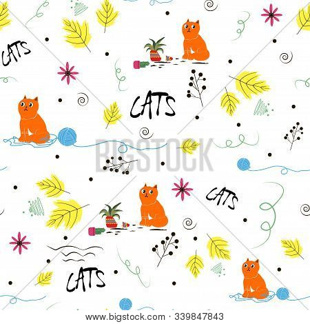 Seamless Pattern With The Image Of A Ridiculous Cat - A Broken Pot Of Plants, An Unwound Ball Of Thr