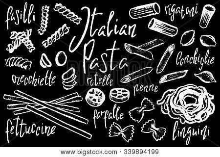 Italian Pasta Shapes, White Chalk Vector Illustration On Black Background. Pasta Italiana Sketch On