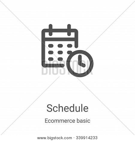 schedule icon isolated on white background from ecommerce basic collection. schedule icon trendy and