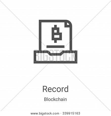 record icon isolated on white background from blockchain collection. record icon trendy and modern r