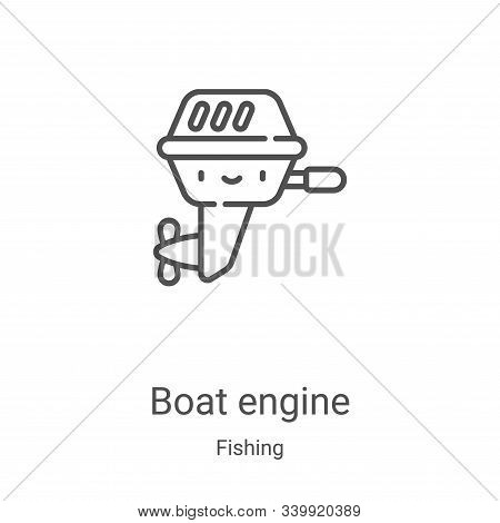 boat engine icon isolated on white background from fishing collection. boat engine icon trendy and m