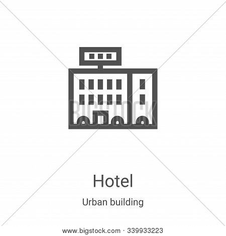 hotel icon isolated on white background from urban building collection. hotel icon trendy and modern