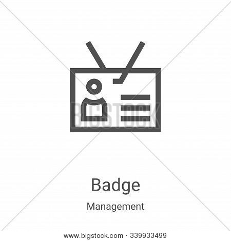 badge icon isolated on white background from management collection. badge icon trendy and modern bad