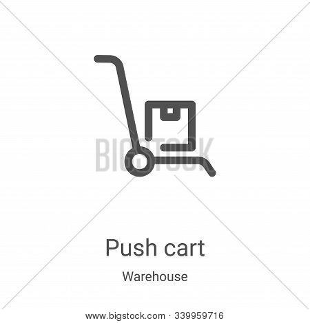 push cart icon isolated on white background from warehouse collection. push cart icon trendy and mod