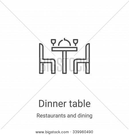 dinner table icon isolated on white background from restaurants and dining collection. dinner table