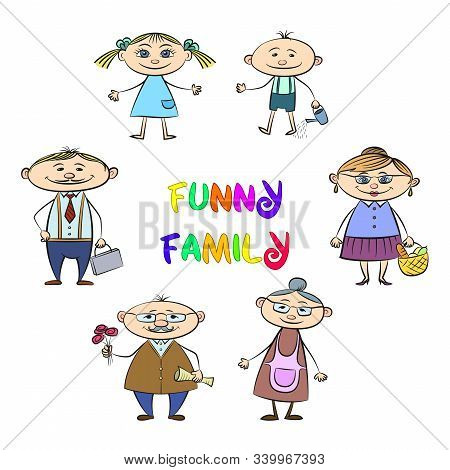 Funny Family, Set Of Cartoon Characters Mother, Father, Son, Daughter, Grandfather And Grandmother I