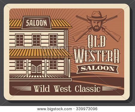 Western Saloon Bar, Old Cowboy Whiskey Pub And Rodeo Vintage Retro Poster. American Wild West, Texas