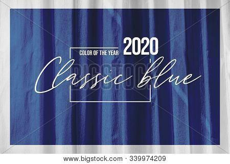 Classic Blue Abstract Background With Color Of The 2020 Year, Blue Pallette With Classic Blue Swatch