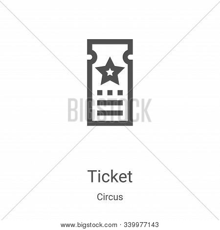 ticket icon isolated on white background from circus collection. ticket icon trendy and modern ticke
