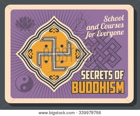 Buddhist Religious Worship School, Dharma Teaching And Buddhism Secrets School Retro Vintage Poster.