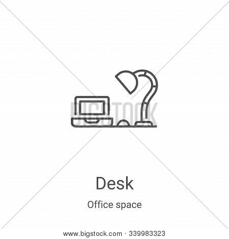 desk icon isolated on white background from office space collection. desk icon trendy and modern des