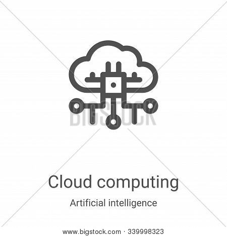 cloud computing icon isolated on white background from artificial intelligence collection. cloud com