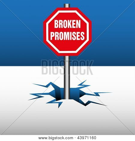 Abstract colorful illustration with a red plate on which is written the text broken promises coming out from an ice crack poster