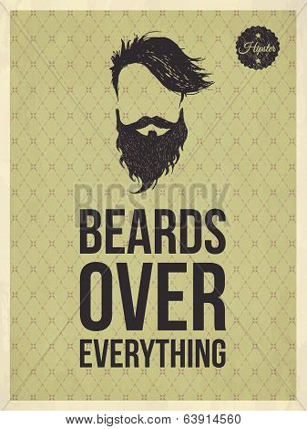 Hipster Vintage Trendy Look Quotes: Beards Over Everything
