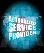 business concept authorized service provider digital touch screen interface poster