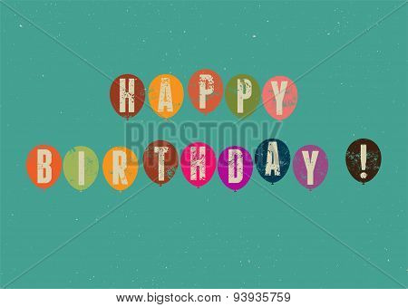Happy Birthday! Typographical retro grunge Birthday Card. Vector illustration.