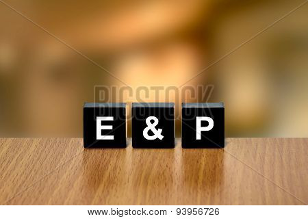 E&p Or Exploration And Production On Black Block
