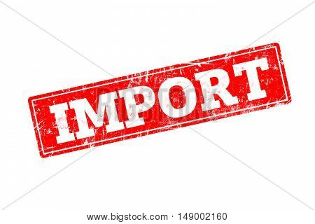 IMPORT written on red rubber stamp with grunge edges.