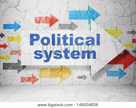 Political concept:  arrow with Political System on grunge textured concrete wall background, 3D rendering
