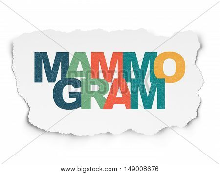 Health concept: Painted multicolor text Mammogram on Torn Paper background