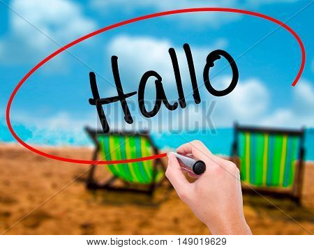 Man Hand Writing Hallo  (hello In German) With Black Marker On Visual Screen
