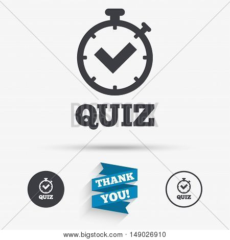 Quiz timer sign icon. Questions and answers game symbol. Flat icons. Buttons with icons. Thank you ribbon. Vector