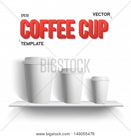 Illustration of Realistic Vector Coffee Cup Takeout Template Set Isolated on White Background. White Paper Coffee Cup Mockup Set on Shelf