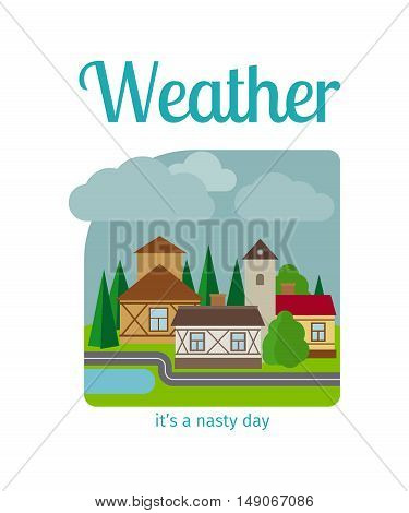 Different weather in the town illustration. Its a nasty day vector illustration