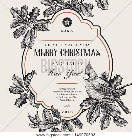 Vintage vector card. We Wish You A Very Merry Christmas And Happy New Year. A bird on a branch of holly. Black and white.