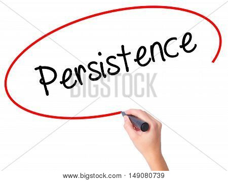 Women Hand Writing Persistence  With Black Marker On Visual Screen