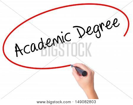 Women Hand Writing Academic Degree With Black Marker On Visual Screen