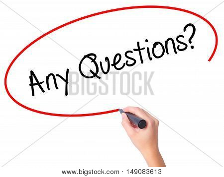 Women Hand Writing Any Questions? With Black Marker On Visual Screen