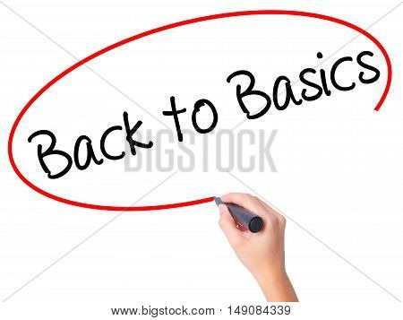 Women Hand Writing Back To Basics With Black Marker On Visual Screen